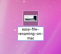 Easy File Renaming on Mac OSX