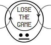 Lose the Game